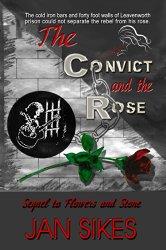 Convict & Rose