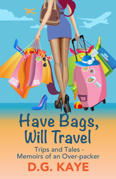 Book promotion, Free book, Have Bags Will Travel, memoir, humor, D.G. Kaye