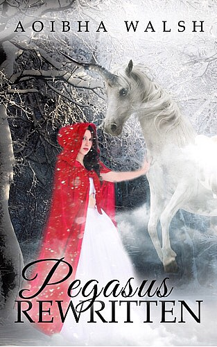 Pegasus Rewritten by Aoibha Walsh