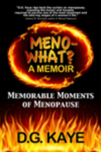 Meno-What? by D.G. Kaye