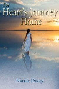 The Heart's Journey Home by Natalie Ducey