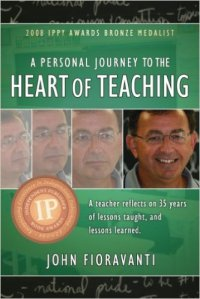 Heart of Teaching by John Fioravanti