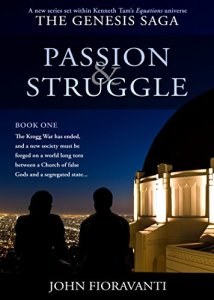 Passion and Struggle by John Fioravanti