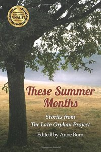 These Summer Months Anthology