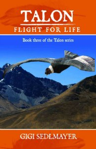 Talon Flight for Life by Gigi Sedlmayer